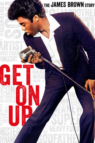 Get On Up! - James Brown Played by Chadwick Boseman